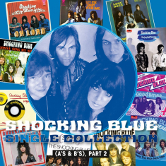 Shocking Blue - Single Collection Part 2