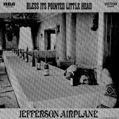 Jefferson Airplane - Bless It's Pointed Little Head