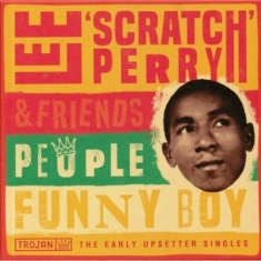 Lee 'scratch' Perry & Friends - People Funny Boy - The Early U