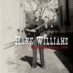 Hank Williams - The First Recordings, 1938 (RSD Black Friday Exclusive)