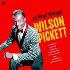 Wilson Pickett - Let Me Be Your Boy: The Early Years 1959-1962