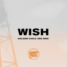 Golden Child - Wish [Import]