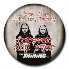 The Shining - The Shining (Come Play With Us) 25mm Badge