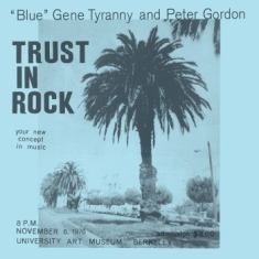 ''blue'' Gene Tyranny, Peter Gordon - Trust In Rock