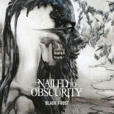 Nailed To Obscurity - Black Frost - LTD -