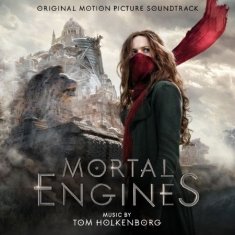 Original Soundtrack - Mortal Engines (By Tom Holkenborg A.K.A. Junkie Xl)