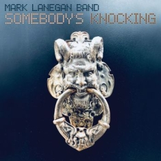 Lanegan Mark - Somebody's Knocking