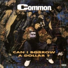 Common - Can I borrow a dollar? (Clear)