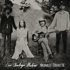 Rawlings Machine Dave - Nashville Obsolete (Vinyl)