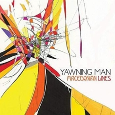 Yawning Man - Macedonian Lines (Vinyl Ltd Edition