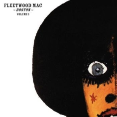 Fleetwood Mac - Boston Volume 1 (Digi)