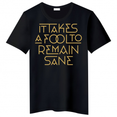 The Ark - T-shirt It takes a fool