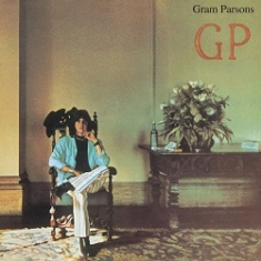 Gram Parsons - GP (45th Anniversary) incl 7