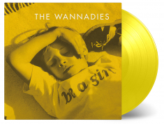 Wannadies - Be A Girl (Ltd Transparent Yellow Vinyl)