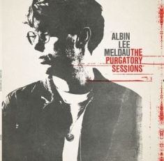 Albin Lee Meldau - The Purgatory Sessions