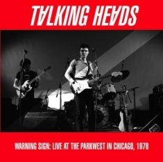 Talking Heads - Warning Sign: Live Chicago 1978
