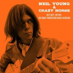 Neil Young & Crazy Horse - Hey Hey, My My: 1989 Rare Tracks