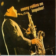 Sonny Rollins - Sonny Rollins On Impulse (Vinyl)
