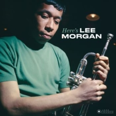 Morgan Lee - Here's Lee Morgan