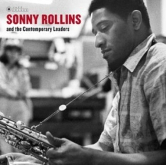 Rollins Sonny - And The Contemporary Leaders