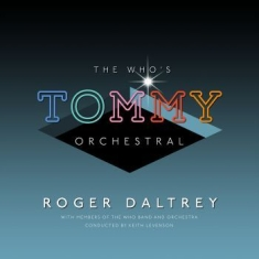 Daltrey Roger - The Who's Tommy Orchestral (2Lp)
