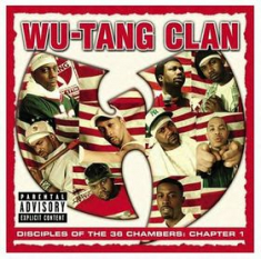 Wu-tang Clan - Disciples Of The 36 Chambers: