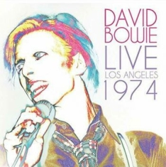 Bowie David - Live Los Angeles 1974 (Fm)
