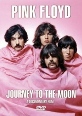 Pink Floyd - Journey To The Moon (Dvd Documentar