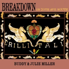 Miller Buddy & Julie - Breakdown On 20Th Ave. South - Ltd.