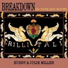 Miller Buddy & Julie - Breakdown On 20Th Ave. South
