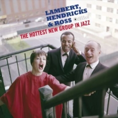 Lambert, Hendricks & Ross - Hottest New Group In Jazz