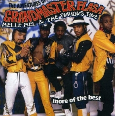 Grandmaster Flash, Melle Mel & The Furious Five - Adventures of - More of the Best