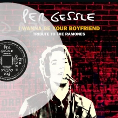 Per Gessle - I wanna be your boyfriend tribute to the Ramones clear Vinyl