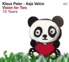 Paier, Klaus / Valcic, Asja - Vision For Two - 10 Years