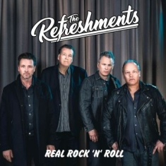 Refreshments - Real Rock 'n' Roll