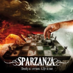Sparzanza - Death Is Certain, Life Is Not (Viny