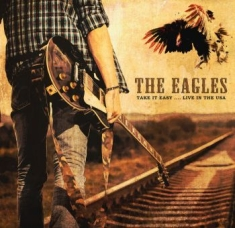 Eagles - Take It Easy..Live In The Usa