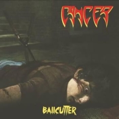 Cancer - Ballcutter (Vinyl)