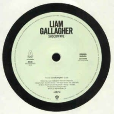 "Liam Gallagher - Shockwave (Ltd. 7""Vinyl Single"