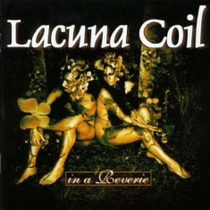 Lacuna Coil - In A Reverie (Re-Issue 2019)