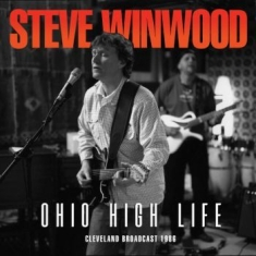 Steve Winwood - Ohio High Life (Live Broadcast 1986
