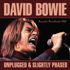 Bowie David - Unplugged & Slighlty Phased (Live B