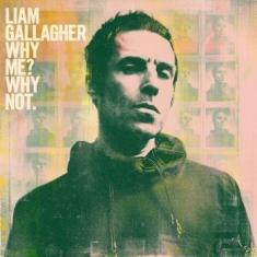 Liam Gallagher - Why Me? Why Not.(Vinyl)