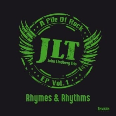 John Lindberg Trio - Rhymes & Rhythms - A Pile Of Rock -