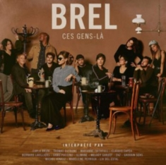 Various artists - Brel Ces Gens-La