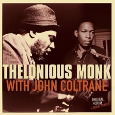 Thelonious Monk - With John Coltrane + 2