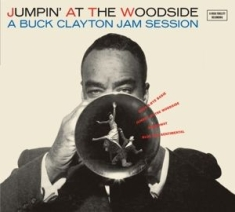 Buck Clayton - Jumpin' At the Woodside/the Huckle-Buck and Robbins'