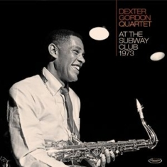 Dexter Gordon -Quartet- - At the Subway Club 1973