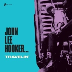 John Lee Hooker - Travelin'