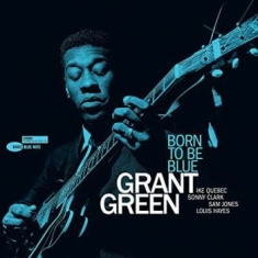 Grant Green - Born To Be Blue (Vinyl)